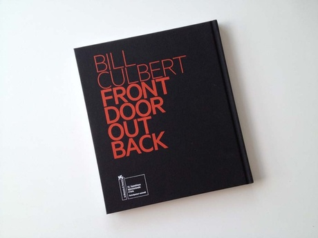 Bill Culbert Front Door Out Back