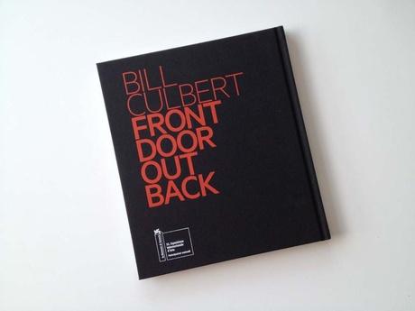 Bill Culbert Front Door Out Back